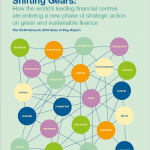 Shifting Gears: How the world's leading financial centres are entering a new phase of strategic action on green and sustainable finance